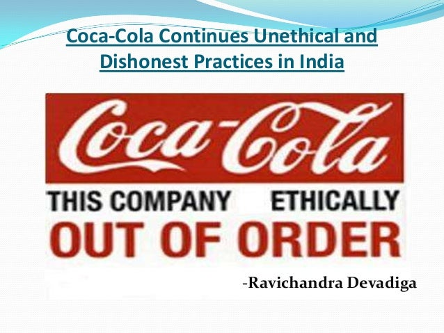 Unethical practices done by coca cola company