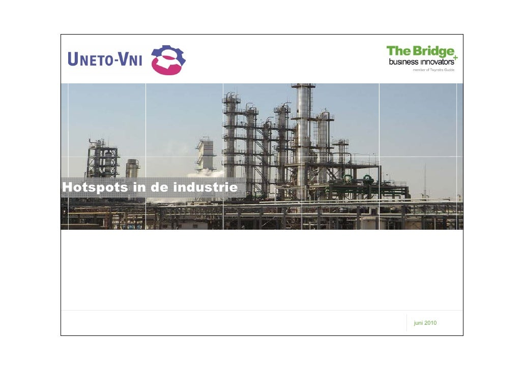 UNETO-VNI - The Bridge - hotspots in industrie juni2010