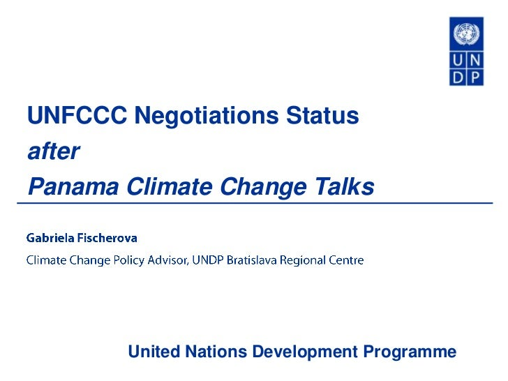 UNFCCC Negotiations StatusafterPanama Climate Change Talks       United Nations Development Programme