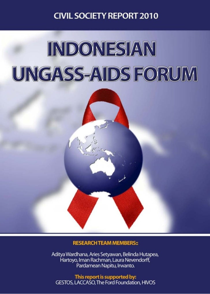 """Indonesian UNGASS-AIDS Forum    FOREWORD AND ACKNOLWEDGEMENT""""For there to be any hope of success in the fight againstHIV/A..."""