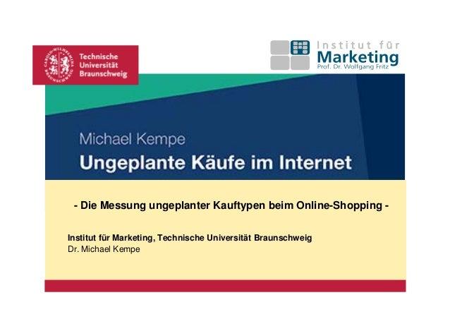 Platzhalter für Bild, Bild auf Titelfolie hinter das Logo einsetzen - Die Messung ungeplanter Kauftypen beim Online-Shoppi...