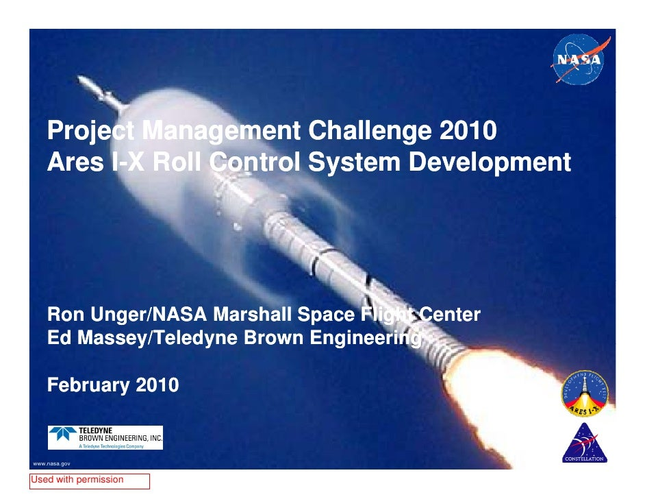 Project Management Challenge 2010    Ares I X Roll Control System Development    A    I-X R ll C t l S t      D   l     t ...