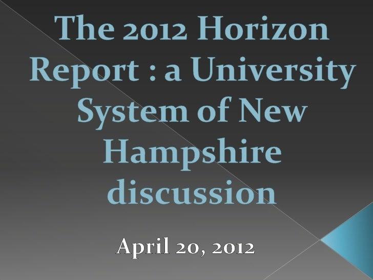 Horizon Report 2012: University of New Hampshire discussion