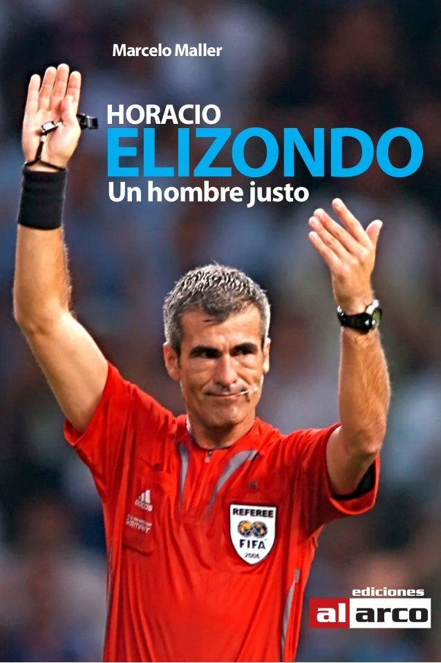 Unhombrejusto HORACIO MarceloMaller ELIZONDO