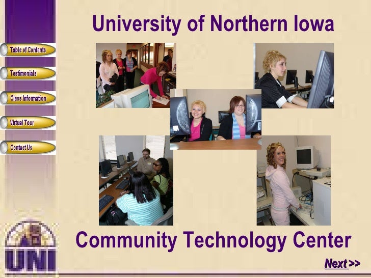 Next  >> University of Northern Iowa Community Technology Center