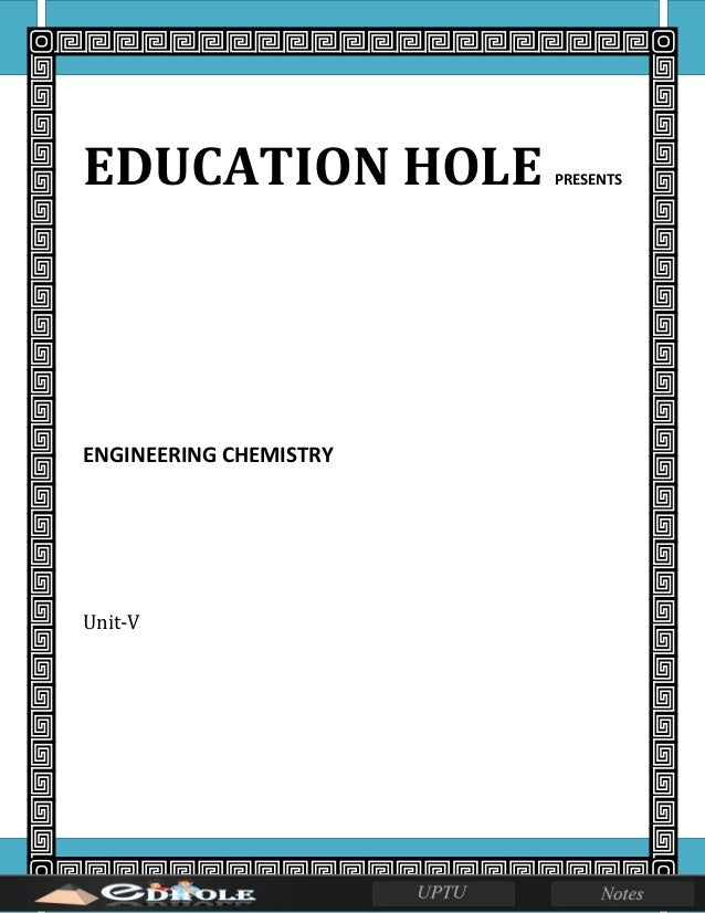EDUCATION HOLE PRESENTS ENGINEERING CHEMISTRY Unit-V