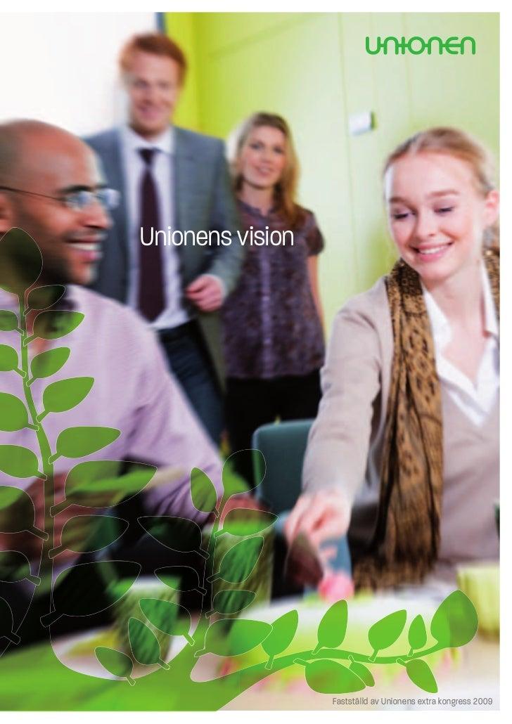 Unionens vision