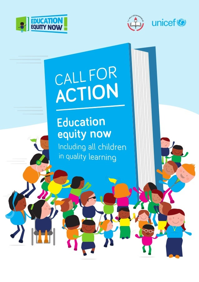 Education Equity Now  |  Call for Action  Message from H.E. the Minister of National Education of the Republic of Turkey T...