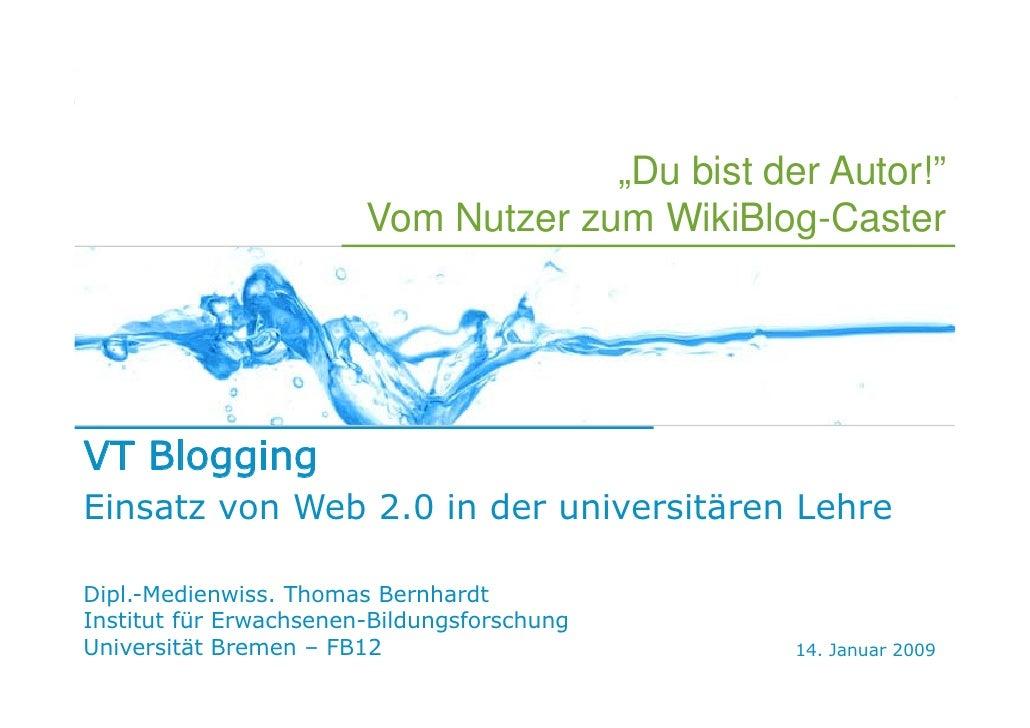 Uni 2.0   VT Blogging