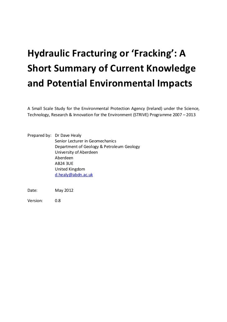 Hydraulic Fracturing or 'Fracking': AShort Summary of Current Knowledgeand Potential Environmental ImpactsA Small Scale St...