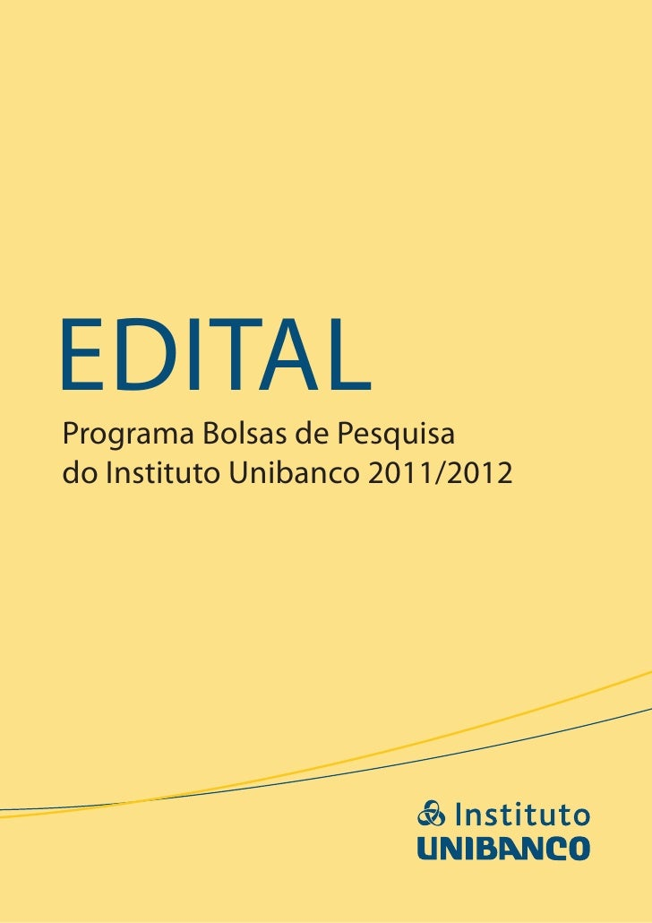 EdItalPrograma Bolsas de Pesquisado Instituto Unibanco 2011/2012