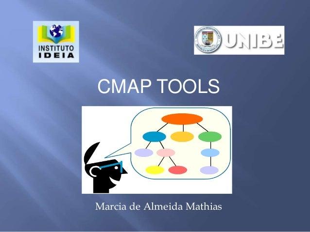CMAP TOOLS Marcia de Almeida Mathias