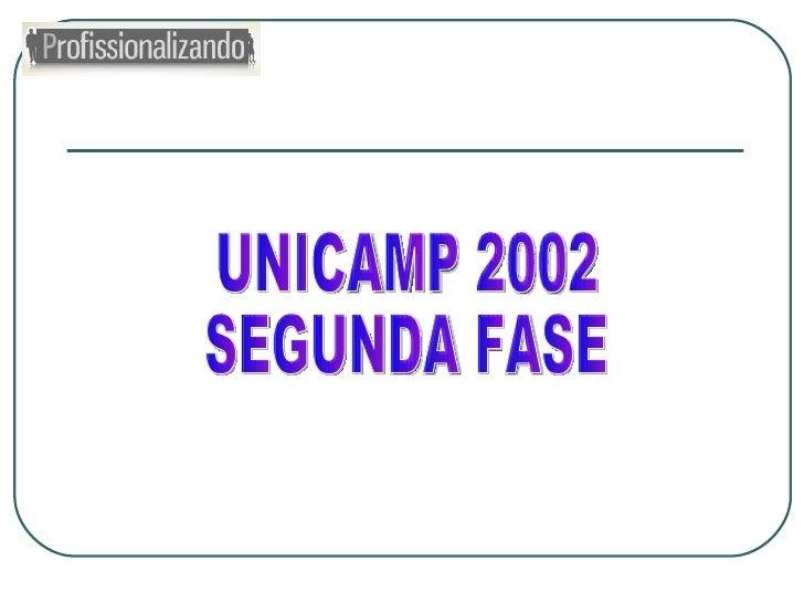 UNICAMP 2002 SEGUNDA FASE