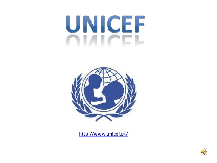 Unicef <br />http://www.unicef.pt/<br />