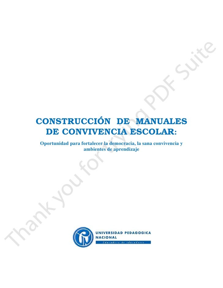 CONSTRUCCIÓN DE MANUALES  DE CONVIVENCIA ESCOLAR:Oportunidad para fortalecer la democracia, la sana convivencia y         ...