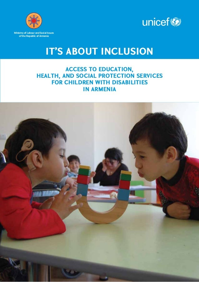 Ministry of Labour and Social Issues    of the Republic of Armenia                            It's about Inclusion        ...