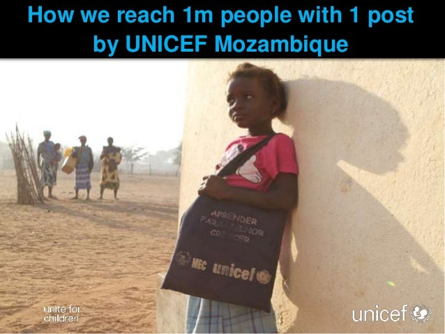 How we reach 1m people with 1 post by UNICEF Mozambique