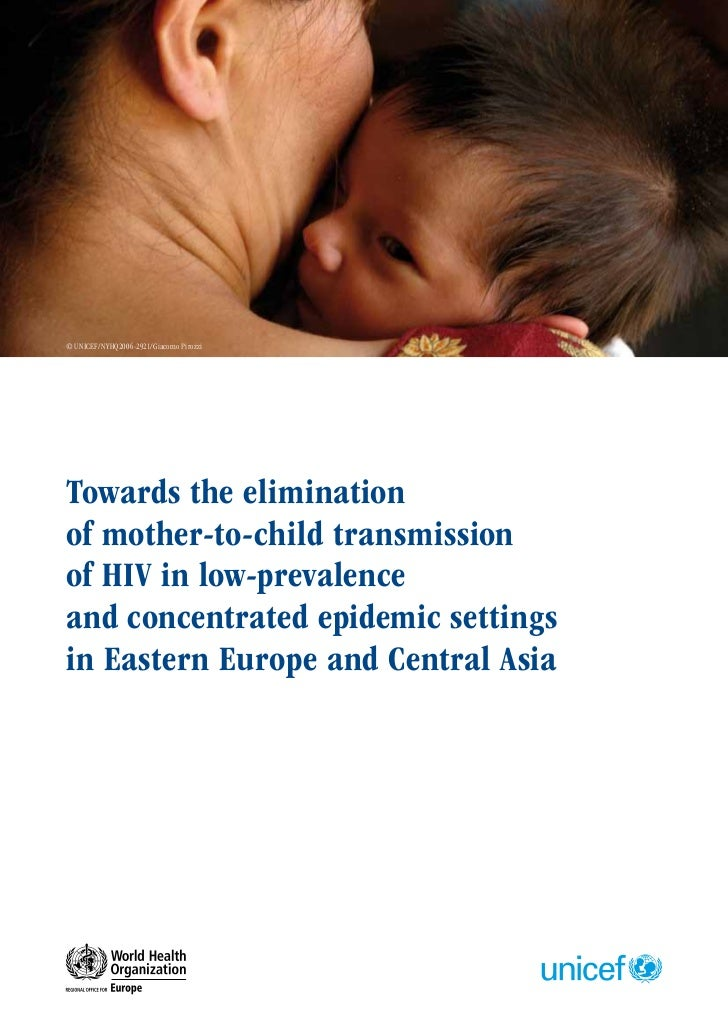 Towards the elimination of mother-to-child transmission of HIV in low-prevalence and concentrated epidemic settings in Eastern Europe and Central Asia