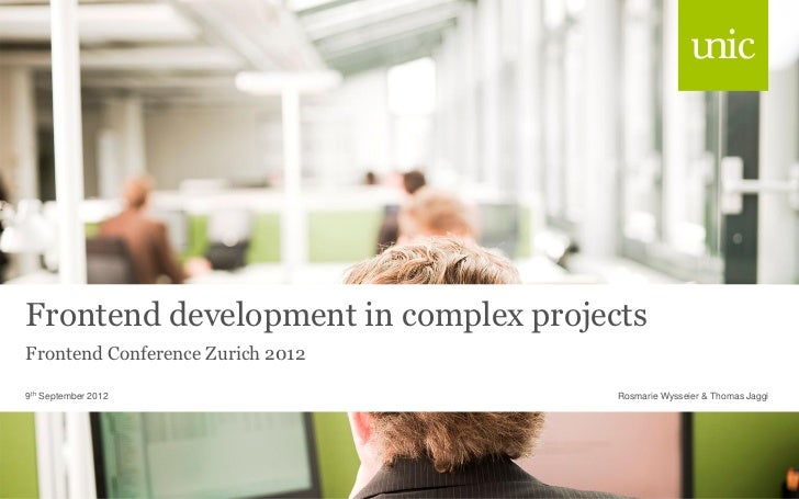 Unic - frontend development-in-complex-projects
