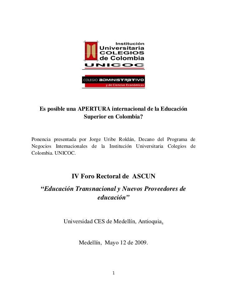 Unicoc Ascun Apertura De La EducaciòN Superior Ponencia J Uribe Foro Rectores MedellíN Mayo 2009