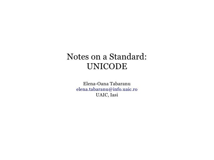 Notes on a Standard: Unicode