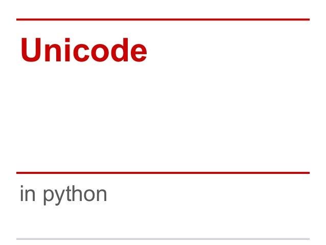 Unicode basics in python