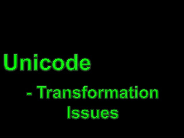 • What is Unicode? • How Apps deal with Unicode • Unicode Transformation Attack • Real World Examples • How To Manipulate ...