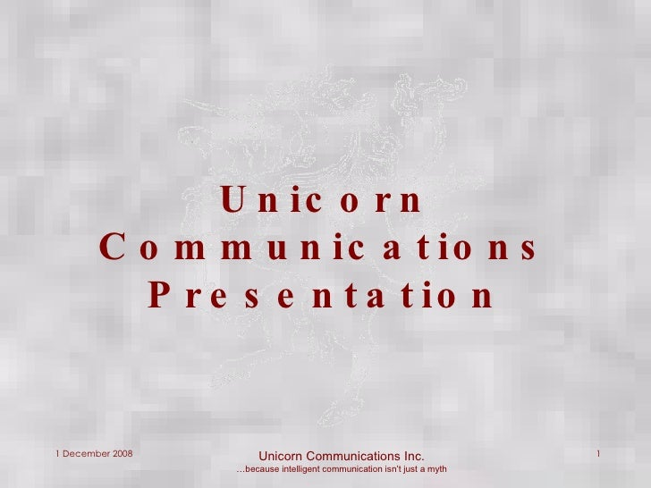 Unicorn Communications Presentation