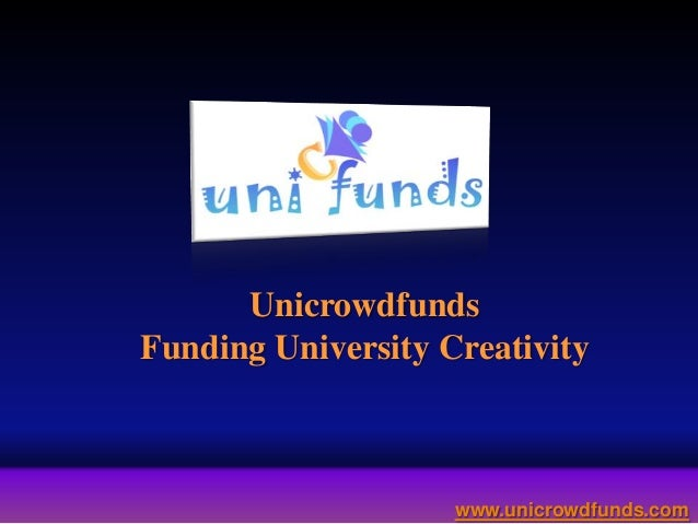 Unicrowdfunds a fundraising platform for university students