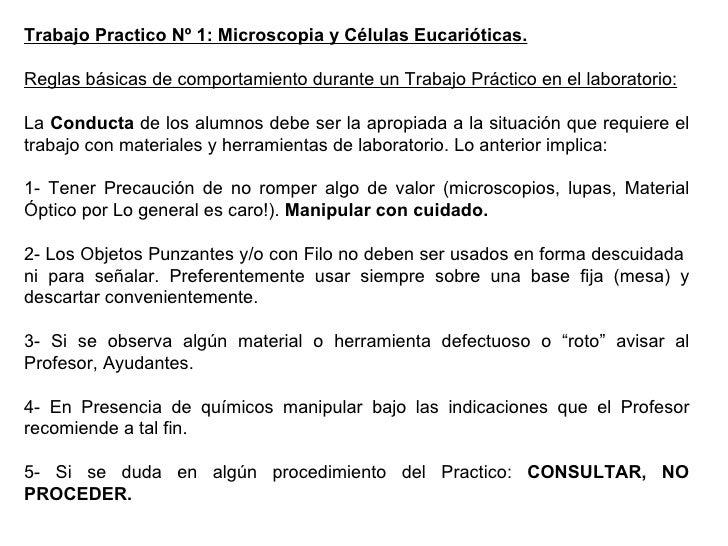 Trabajo Practico Nº 1: Microscopia y Células Eucarióticas. Reglas básicas de comportamiento durante un Trabajo Práctico en...