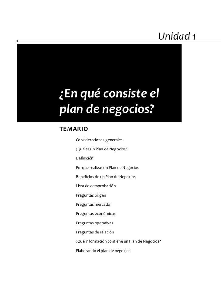 Unidad 1¿En qué consiste elplan de negocios?TEMARIO    Consideraciones generales    ¿Qué es un Plan de Negocios?    Defini...