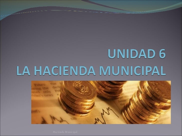 Hacienda Municipal en Mexico