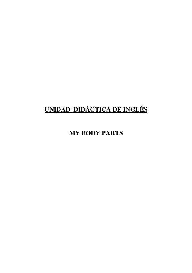 UNIDAD DIDÁCTICA DE INGLÉSMY BODY PARTS