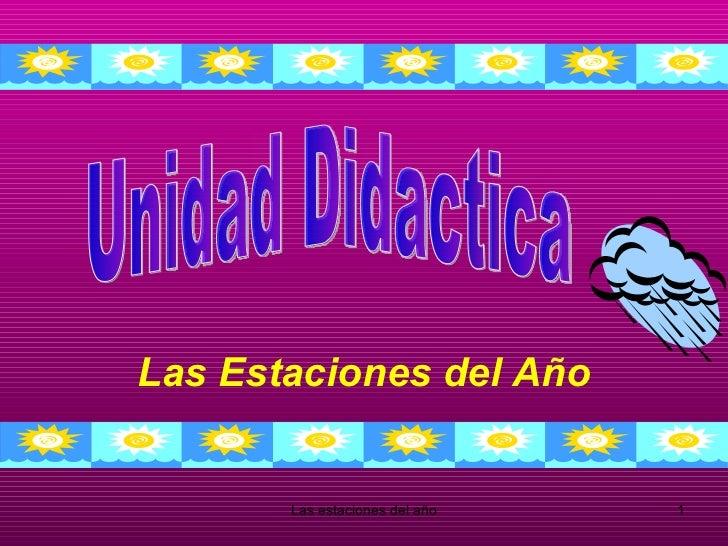 Las Estaciones del Año Unidad Didactica