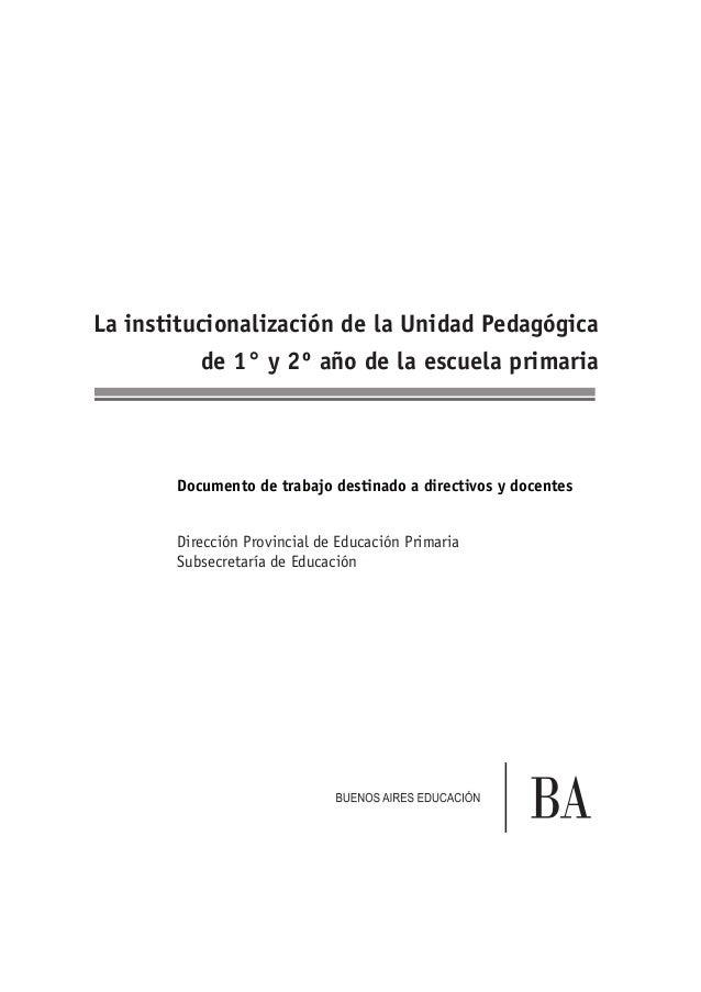 Documento de trabajo destinado a directivos y docentes Dirección Provincial de Educación Primaria Subsecretaría de Educaci...
