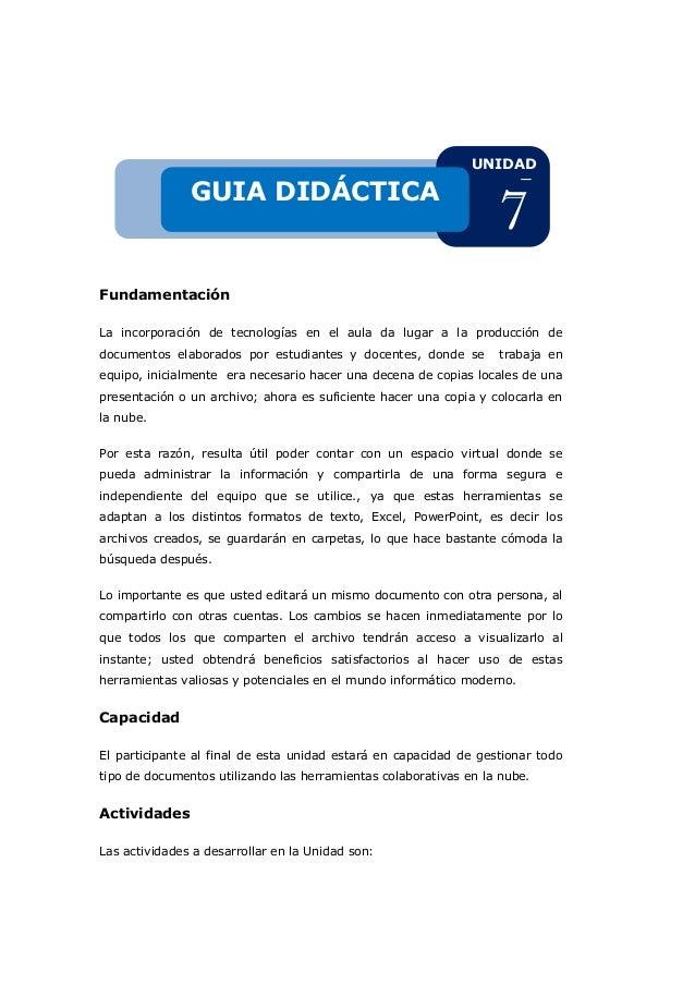 Fundamentación La incorporación de tecnologías en el aula da lugar a la producción de documentos elaborados por estudiante...