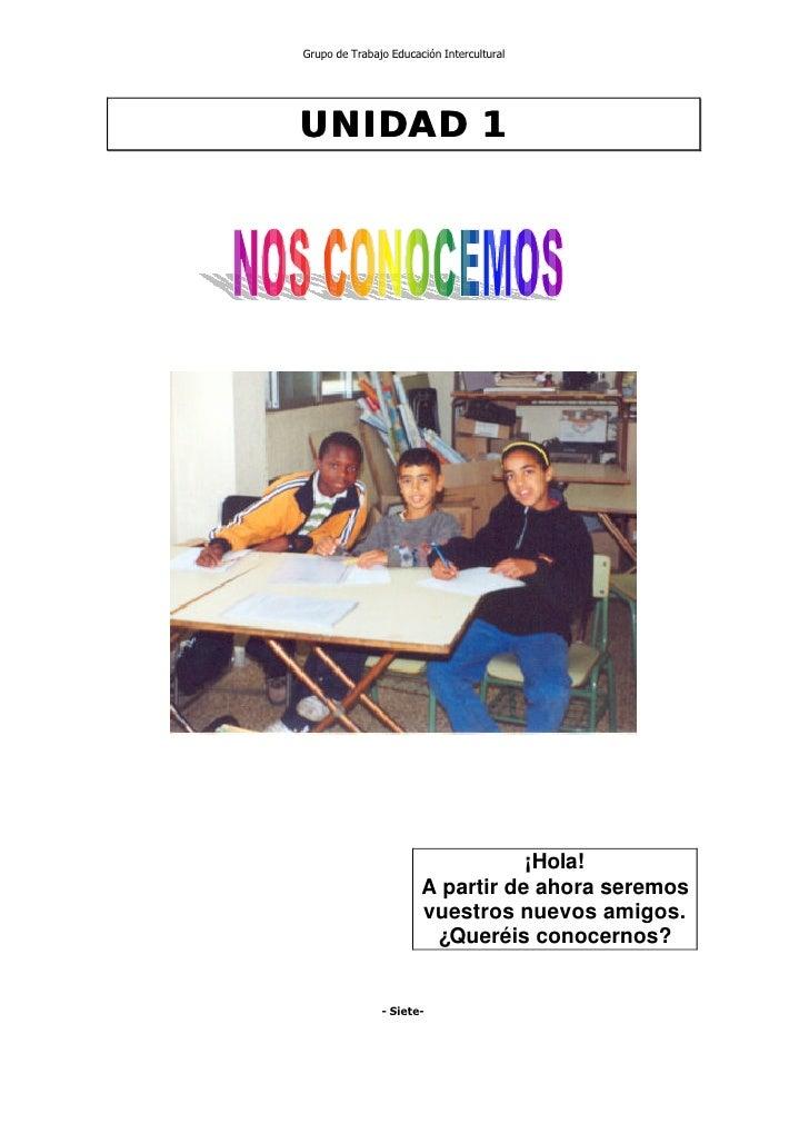 Grupo de Trabajo Educación Intercultural     UNIDAD 1                                       ¡Hola!                        ...