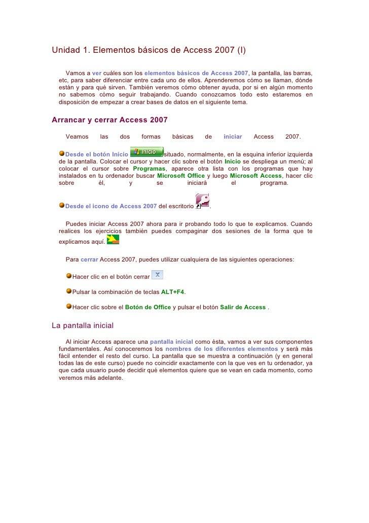 Unidad 1. Elementos básicos de Access 2007 (I)       Vamos a ver cuáles son los elementos básicos de Access 2007, la panta...