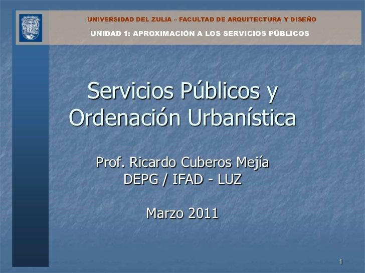 Servicios Públicos y Ordenación Urbanística. Unidad 1