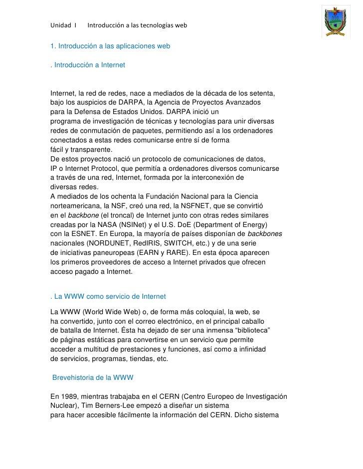 Unidad I    Introducción a las tecnologías web1. Introducción a las aplicaciones web. Introducción a InternetInternet, la ...