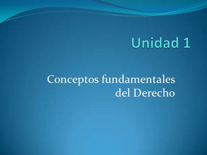 Conceptos fundamentales             del Derecho