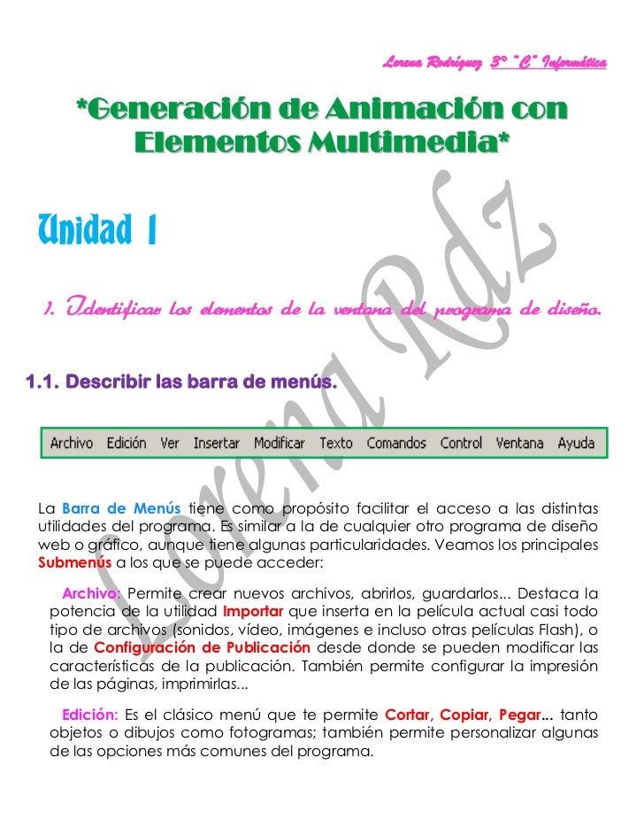 """Lorena Rodríguez 3° """"C"""" Informática      *Generación de Animación con         Elementos Multimedia* Unidad 1 1. Identifica..."""