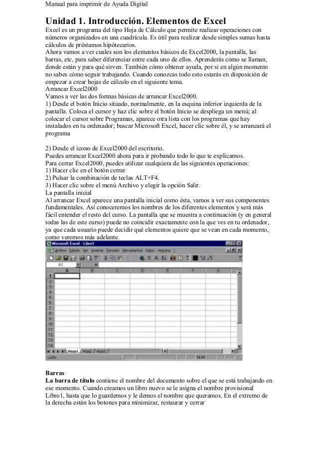 Manual para imprimir de Ayuda Digital Unidad 1. Introducción. Elementos de Excel Excel es un programa del tipo Hoja de Cál...