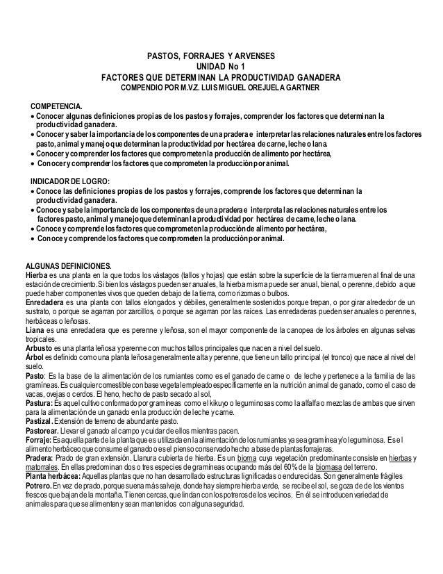 PASTOS, FORRAJES Y ARVENSES UNIDAD No 1 FACTORES QUE DETERMINAN LA PRODUCTIVIDAD GANADERA COMPENDIO POR M.V.Z. LUIS MIGUEL...
