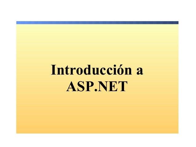 Unidad 1.  introduccion a asp .net