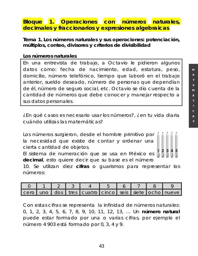 Bloque 1. Operaciones con números naturales,decimales y fraccionarios y expresiones algebraicasTema 1. Los números natural...