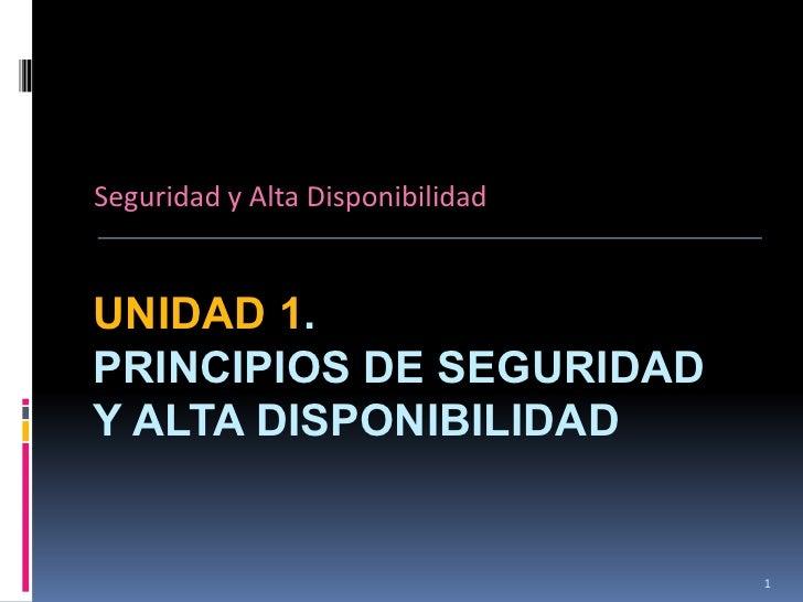 Unidad 1 - Principios de Seguridad y Alta Disponibilidad