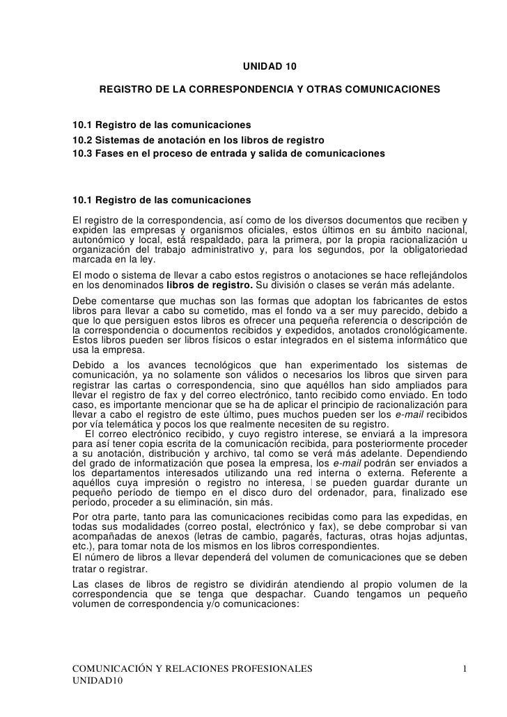 UNIDAD 10     REGISTRO DE LA CORRESPONDENCIA Y OTRAS COMUNICACIONES10.1 Registro de las comunicaciones10.2 Sistemas de ano...