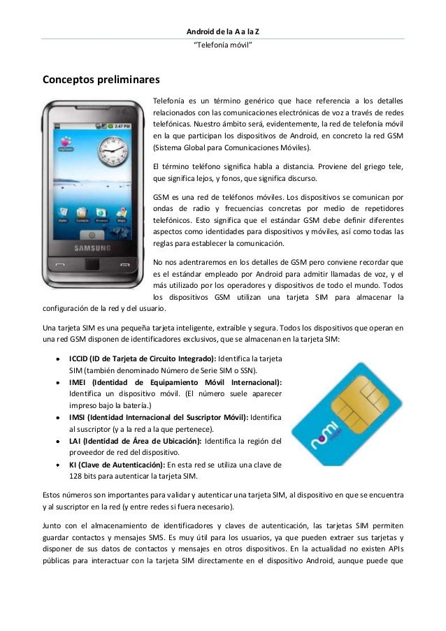 """Android de la A a la Z """"Telefonía móvil"""" Conceptos preliminares Telefonía es un término genérico que hace referencia a los..."""