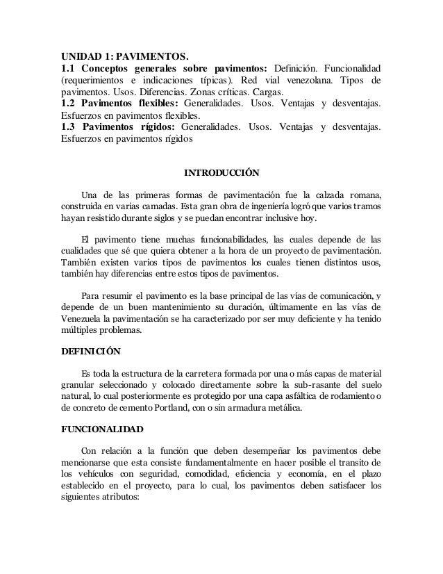 UNIDAD 1: PAVIMENTOS. 1.1 Conceptos generales sobre pavimentos: Definición. Funcionalidad (requerimientos e indicaciones t...